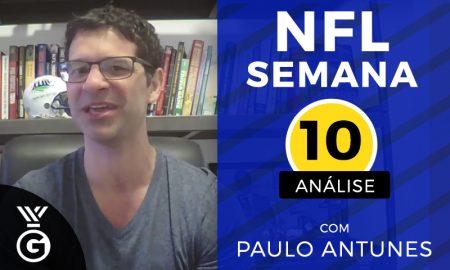 Análise Semana 10 da NFL com Paulo Antunes