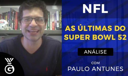Super Bowl 52 com Paulo Antunes
