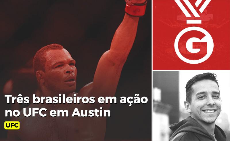 UFC Austin tem brasileiros