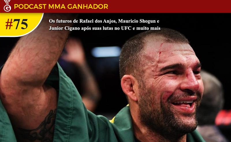 Podcast MMA Ganhador 75 – Mauricio Shogun