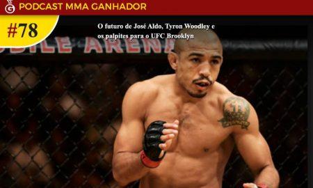 Podcast MMA Ganhador 78