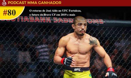 Podcast MMA Ganhador 80 - José Aldo