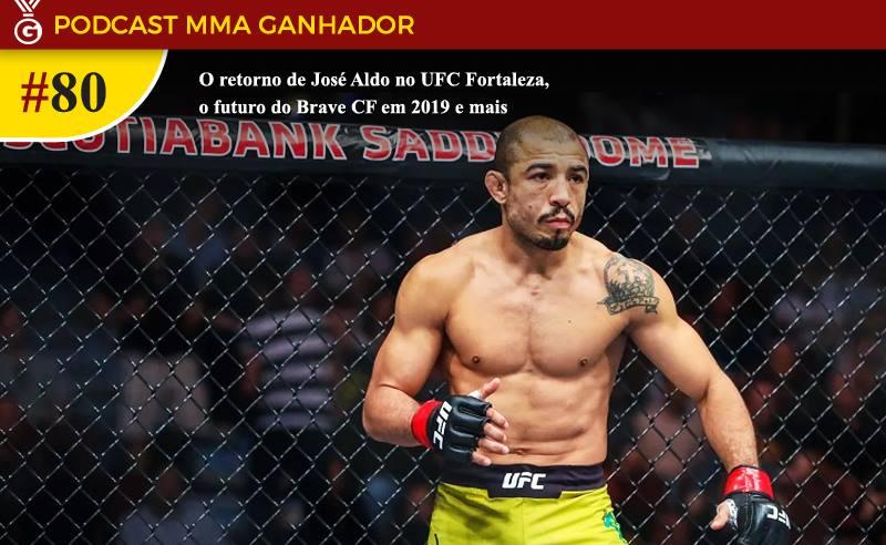 Podcast MMA Ganhador 80 – José Aldo