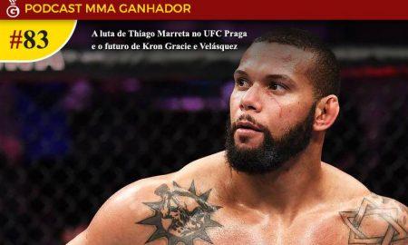 Podcast MMA Ganhador - Thiago Marreta
