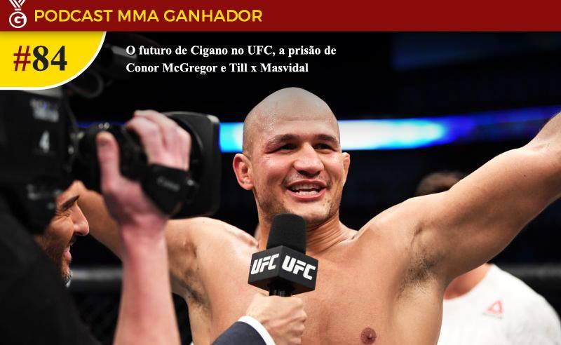 Podcast MMA Ganhador 84