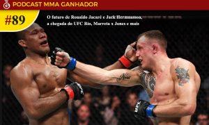 Podcast MMA Ganhador 89