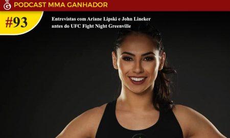 Podcast MMA Ganhador #93 - Ariane Lipski é lutadora peso mosca do UFC
