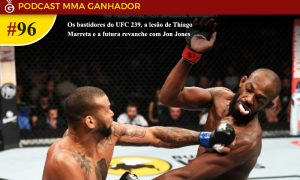 Podcast MMA Ganhador #96