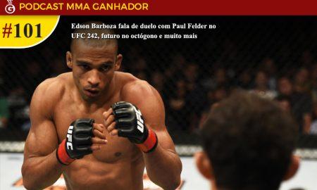 Podcast MMA Ganhador #101 - Edson Barboza