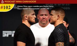 Podcast MMA Ganhador #UFC 102 - UFC 242: Khabib Nurmagomedov x Dustin Poirier