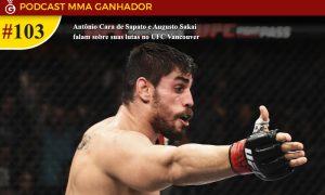 Podcast MMA Ganhador #103 - Antonio Cara de Sapato