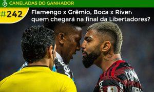 Hora da verdade para Flamengo e Grêmio