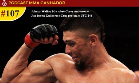 Podcast MMA Ganhador #108 - Johnny Walker