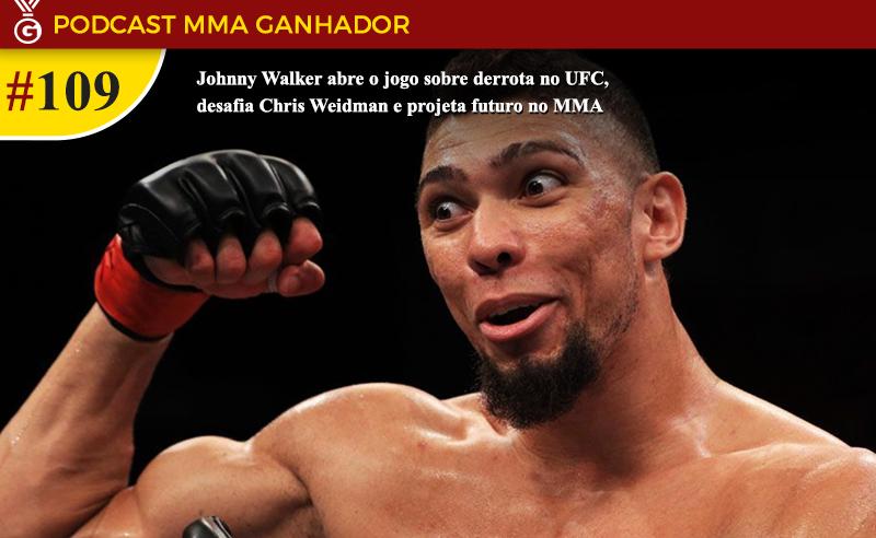 Podcast MMA Ganhador com Johnny Walker