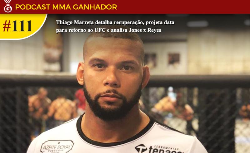 Podcast MMA Ganhador com Thiago Marreta
