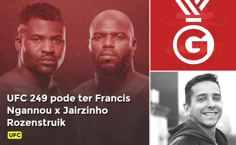 UFC 249 Francis Ngannou x Jairzinho Rozenstruik