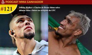 Podcast MMA Ganhador 121